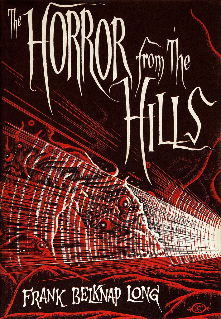 Richard Taylor (Cover Illustration) Frank Belknap Long. The Horror From the Hills. Sauk City- Arkham House, 1963