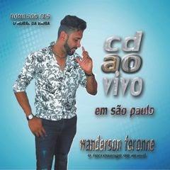 WANDERSON FERONNE AO VIVO EM SÃO PAULO