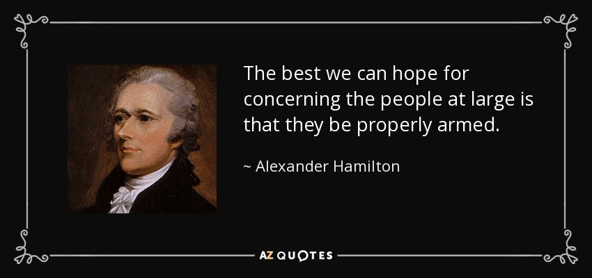 Alexander Hamilton quote: The best we can hope for concerning the people at