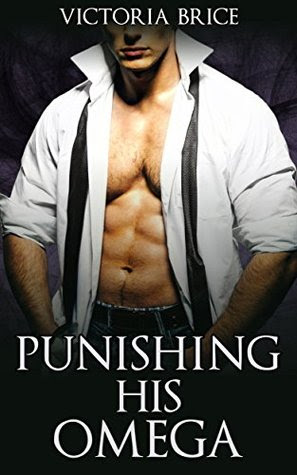 Punishing His Omega (His Omega, #4)