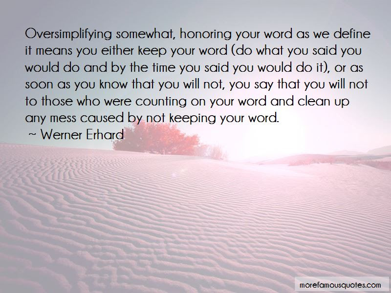 Quotes About Honoring Your Word Top 2 Honoring Your Word Quotes