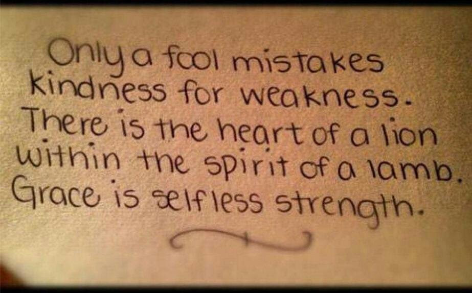 Quotes About Strength And Kindness 41 Quotes