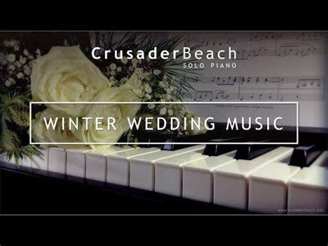 Winter Wedding Music   Christmas Wedding Songs