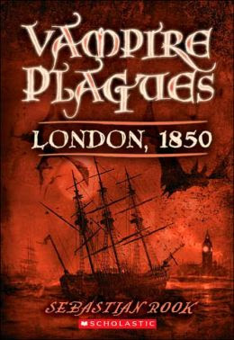 The Vampire Plagues I: London 1850