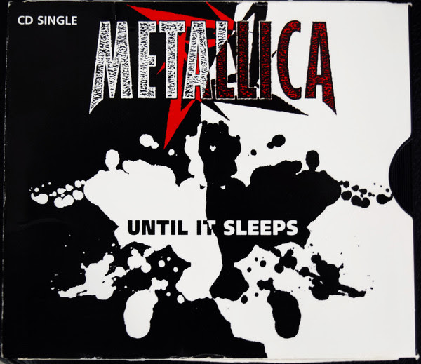 Metallica - Until It Sleeps - 1996