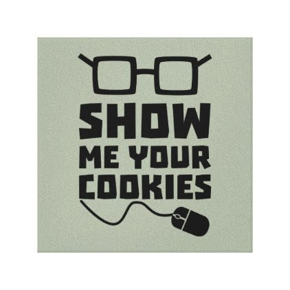 Show me your Cookies Zx363 Canvas Print