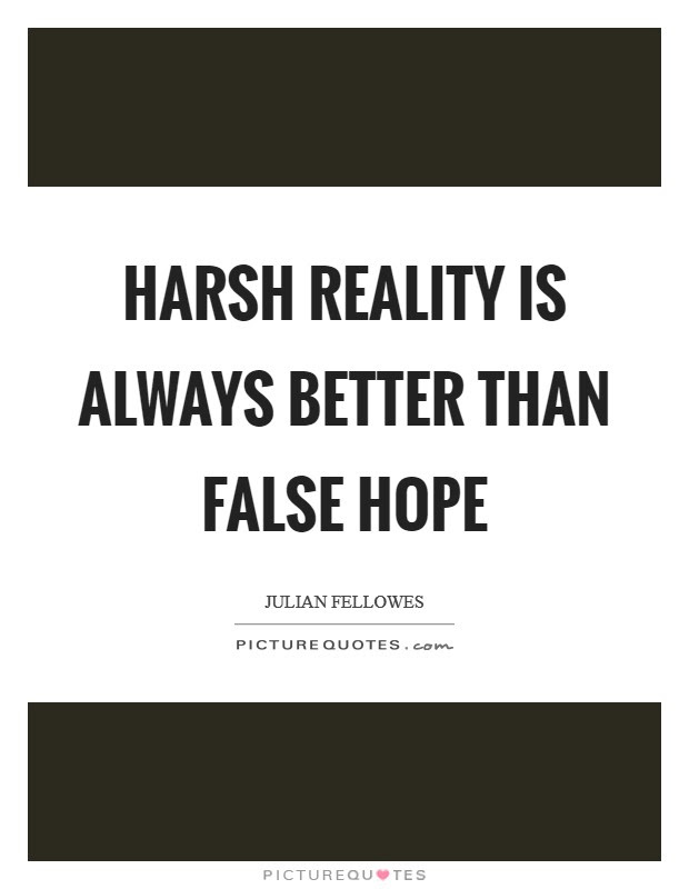 Harsh Reality Quotes Sayings Harsh Reality Picture Quotes