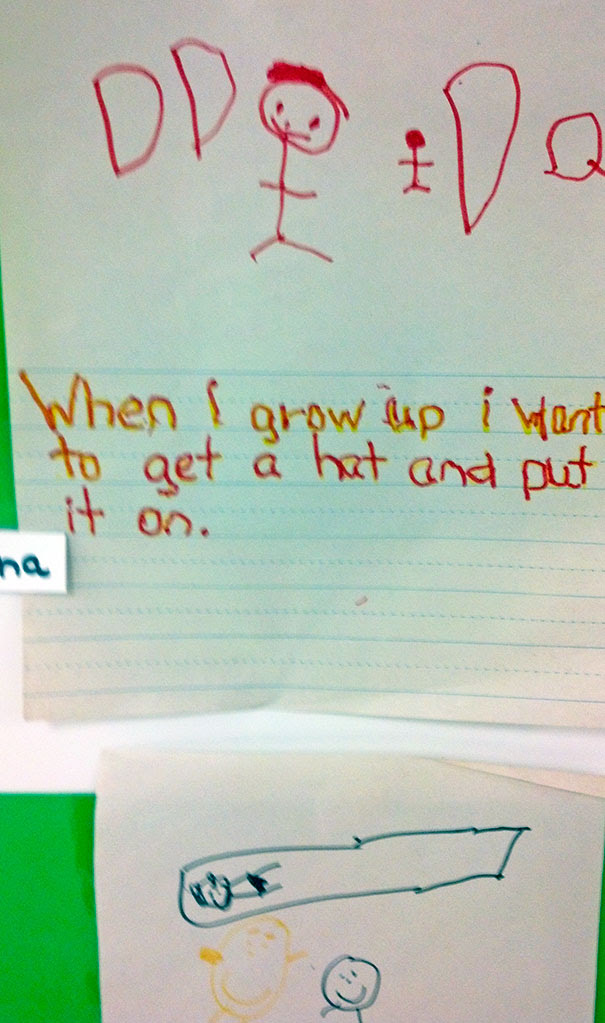 Found At The Preschool I Work At. This Kid Is Going Places