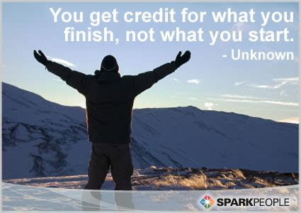 Finish What Youve Started Quotes