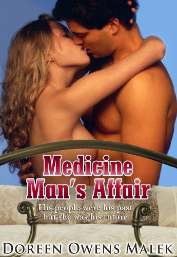 Medicine Man's Affair (Book Three: Native Affairs Quartet) by Doreen Owens Malek