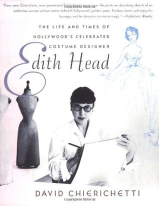 Edith Head The Life And Times Of Hollywoods Celebrated Costume Designer
