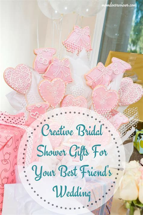 Creative Bridal Shower Gifts For Your Best Friend's Wedding