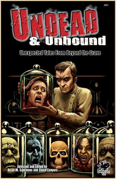 Undead and Unbound.  Unead like you haven't seen them before