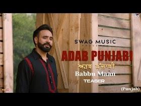 Adab Punjabi Teaser Babbu Maan
