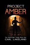 Milestone: Project Amber