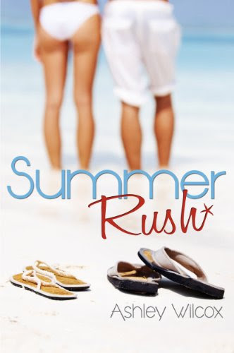 Summer Rush (Because of Hope) by Ashley Wilcox