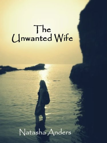 The Unwanted Wife by Natasha Anders