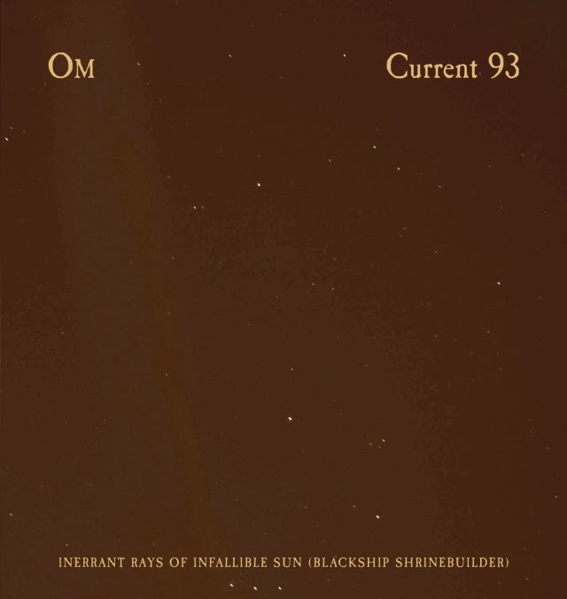 Om/Current 93 - Inerrant Rays of Infallible Sun Album Cover