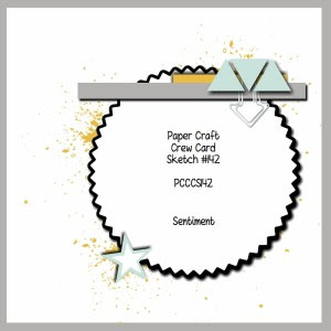 Paper Craft Crew Card Sketch 142