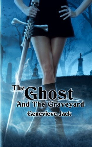 The Ghost and The Graveyard by Genevieve Jack