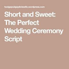 My Non Religious, Short and Sweet Wedding Ceremony Script