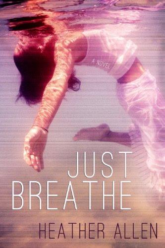 Just Breathe by Heather Allen