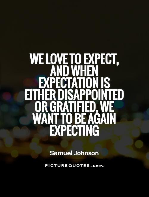 Expectation Quotes Sayings Expectation Picture Quotes Page 2