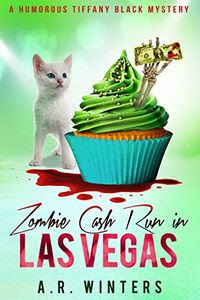 Zombie Cash Run in Las Vegas by A. R. Winters
