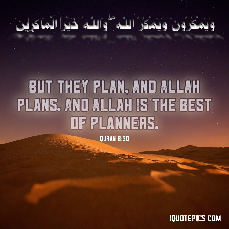 Allah is the best of planners  Quran