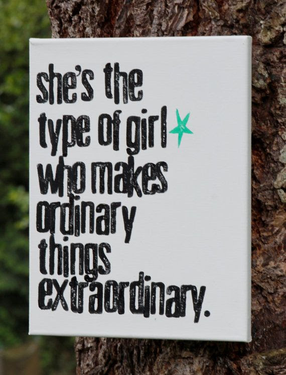 Quotes About Extraordinary Girl 28 Quotes