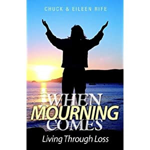 When Mourning Comes: Living Through Loss