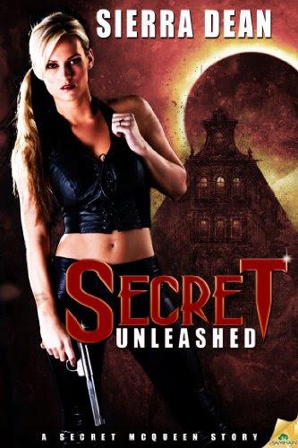 Secret Unleashed (Secret McQueen) by Sierra Dean