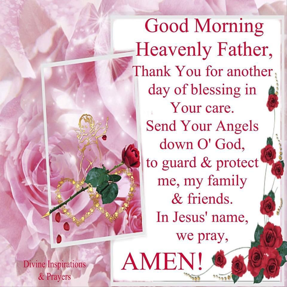 Heavenly Father Good Morning Pictures Photos And Images For