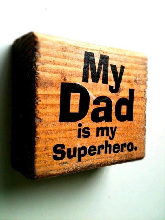 My Dad is My Superhero