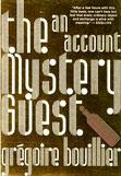 The Mystery Guest: an account