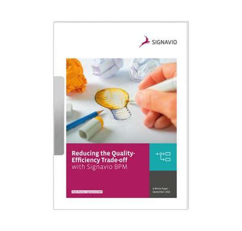 reducing  qualityefficiency trade  signavio bpm