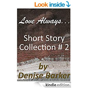 Love Always ... Short Story #2 Collection