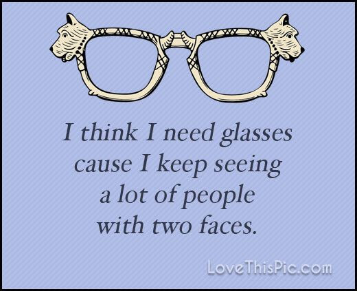 Quotes About Fake Glasses 25 Quotes