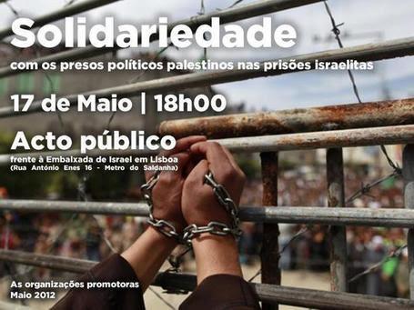 Solidariedade com os presos Políticos Palestinos nas Prisões Israelitas | InfoPazPorto - EM REDE | Scoop.it