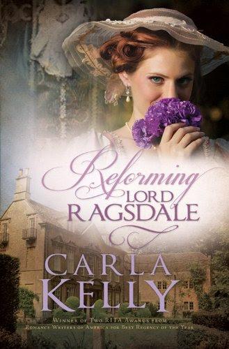 Reforming Lord Ragsdale by Carla Kelly