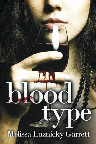 Blood Type by Melissa Luznicky Garrett