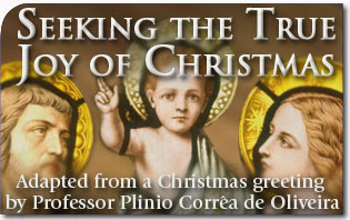 Seeking the True Joy of Christmas