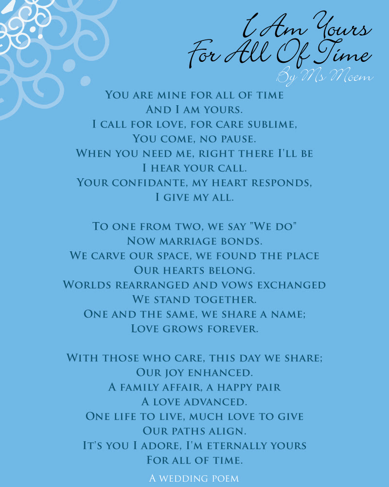 I Am Yours For All Of Time Wedding Poem Ms Moem Poems Life Etc