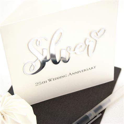Silver 25th Wedding Anniversary Card   Shop Online