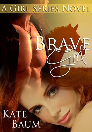 Brave Girl (Girl Series #2)