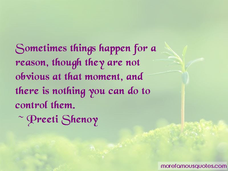 Sometimes Things Happen For A Reason Quotes Top 16 Quotes About