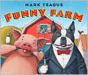 Funny Farm by Mark Teague: Book Cover