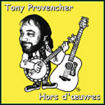 Tony Provencher - Hors d'œuvres