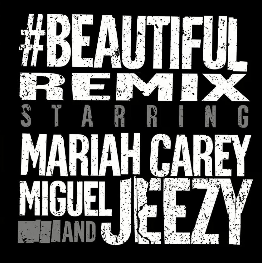 Mariah Carey : #Beautiful (Remix) photo Mariah-Carey-Beautiful-Remix.png