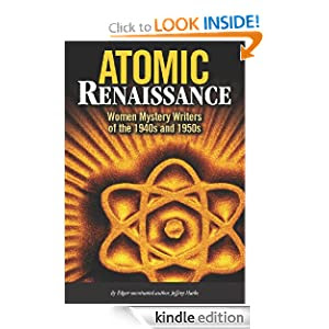 Atomic Renaissance: American Women Mystery Writers of the 1940s and 1950s